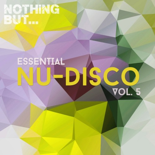 VA - Nothing But Essential Nu-Disco Vol 5 2017 [NBEND005]