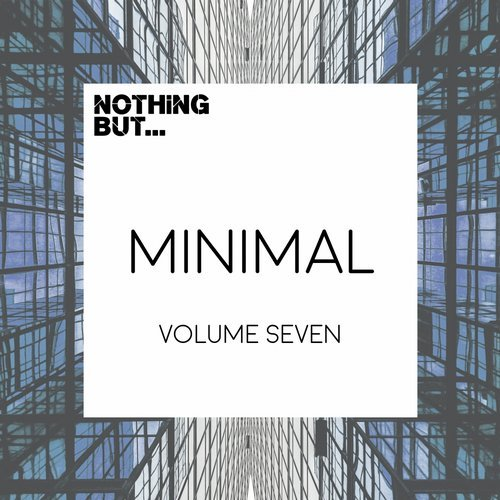 VA - Nothing But… Minimal, Vol. 07 [NBM007]