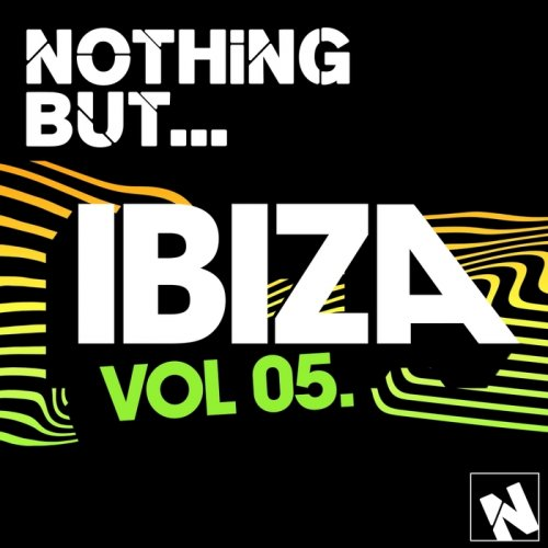 Nothing But… Ibiza, Vol. 5 (2015)