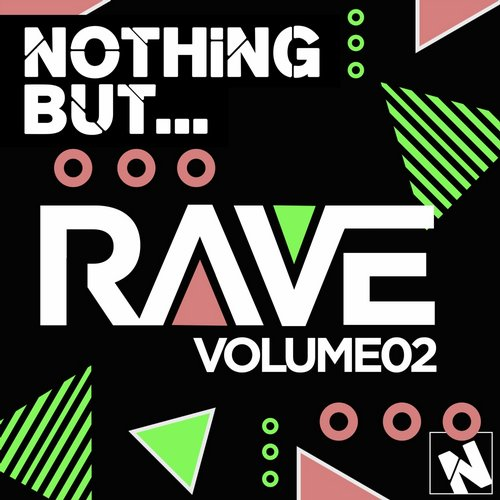 VA - Nothing But… Rave, Vol. 2 [NBR002]