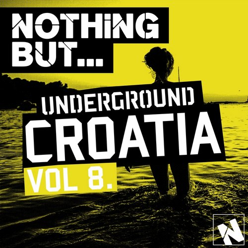 VA - Nothing But… Underground Croatia, Vol. 8 [NBUC008]