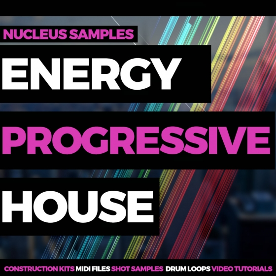 Nucleus Samples Energy Progressive House WAV MiDi Ableton projects TUTORiAL
