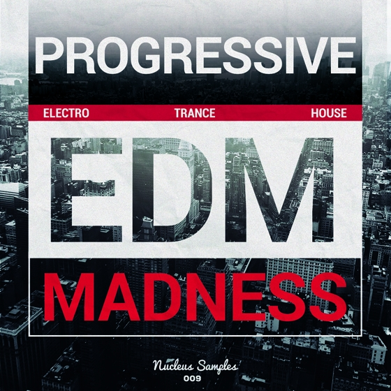 Nucleus Samples Progressive EDM Madness WAV MiDi