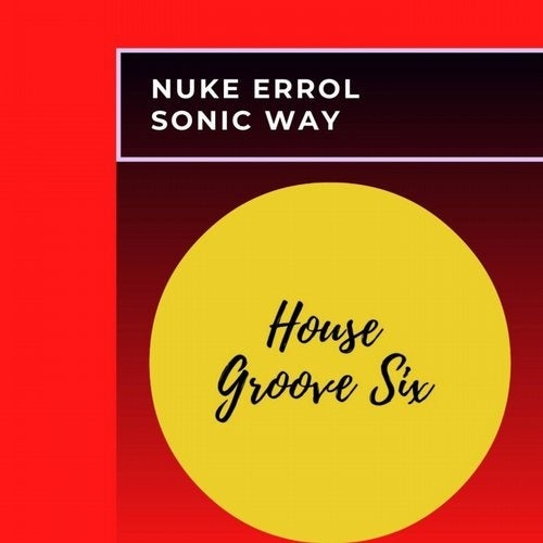 Nuke Errol - Sonic Way [HGS009]