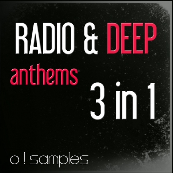 O Samples Radio and Deep Anthems 3-in-1 WAV MiDi-AUDIOSTRiKE