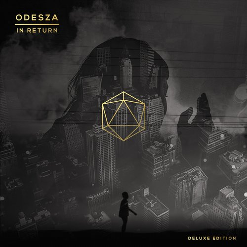 ODESZA - In Return (Deluxe Edition) [COUNTDNL 052X]