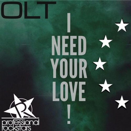 OLT - I Need Your Love [PRS 38]