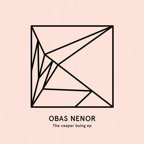 Obas Nenor – The Ceaper Buing [HEIST018]