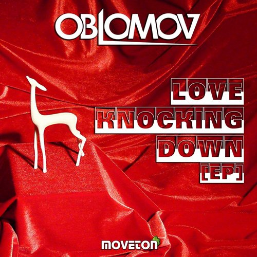 Oblomov - Love Knocking Down [MVT 083]