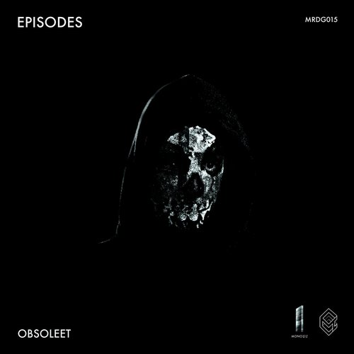 Obsoleet - Episodes [MRDG 015]