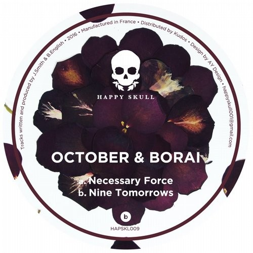 October, Borai - Necessary Force / Nine Tomorrows [HAPSKL009]