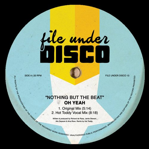 Oh Yeah - Nothing but the Beat [FILEUNDERDISCO13]