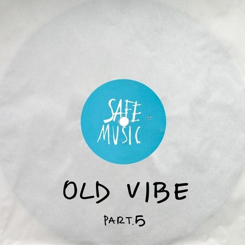 Va old vibe pt 5 safeweap11 for Old deep house