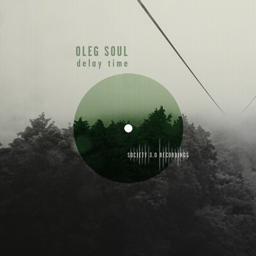 Oleg Soul - Delay Time [10103329]
