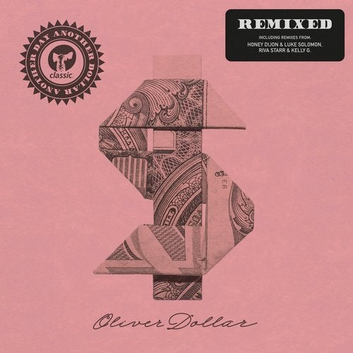 Oliver Dollar – Another Day Another Dollar Remixed [CMC247D2]