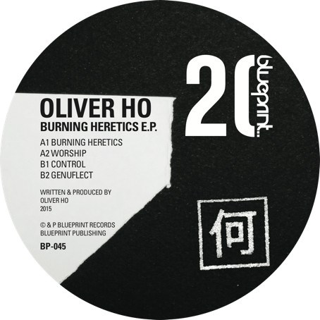 Oliver Ho – Burning Heretics EP [BP045]