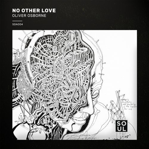 Oliver Osborne – No Other Love [SDA004]