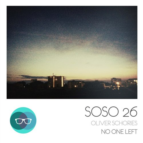 Oliver Schories - No One Left [SOSO26]