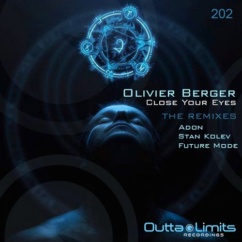Olivier Berger - Close Your Eyes [OL202]