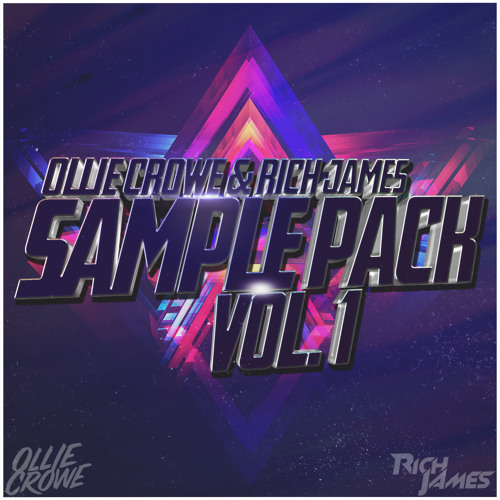 Ollie Crowe & Rich James Sample Pack Vol 1