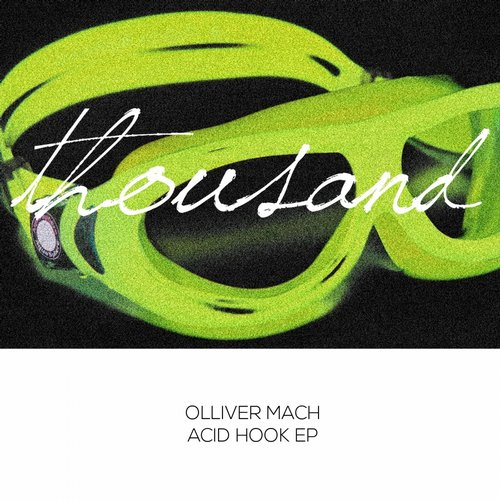 Olliver Mach - Acid Hook [THS015]