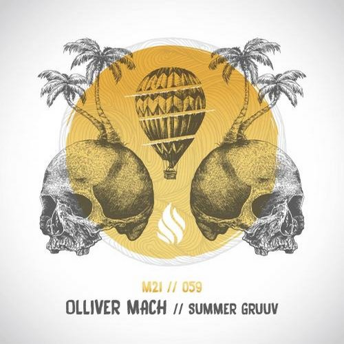 Olliver Mach - Summer Gruuv [M21059]