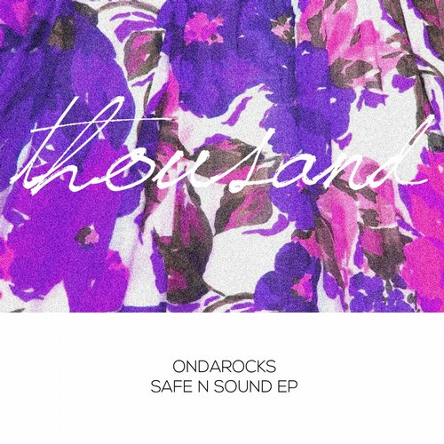 Ondarocks - Safe N Sound [THS018]