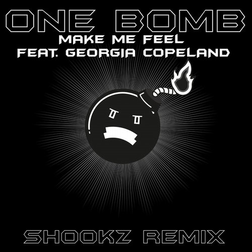 One Bomb, Georgia Copeland - Make Me Feel (Shookz Remix) [FOF 027]