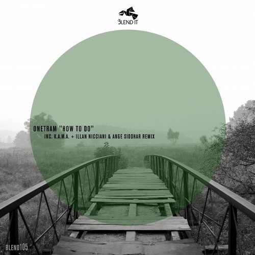 Onetram – How To Do [BLEND105]