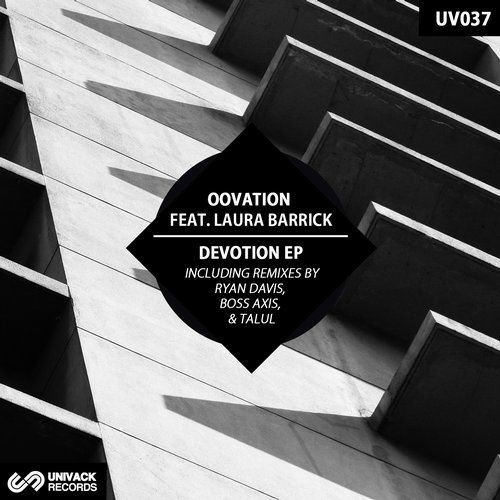 Oovation & Laura Barrick – Devotion [UV037]