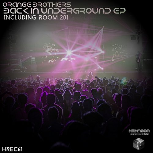 Orange Brothers - Back In Underground Ep [HREC 61]