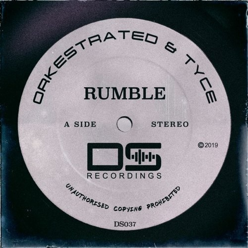 Orkestrated, Tyce - Rumble [DS037]
