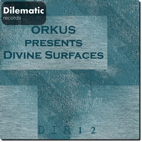 Orkus - Divine Surfaces [DIR12]