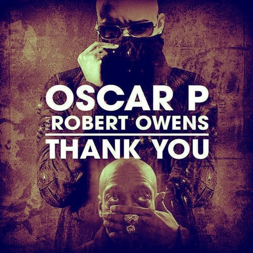 Oscar P, Robert Owens – Thank You [OBM548]