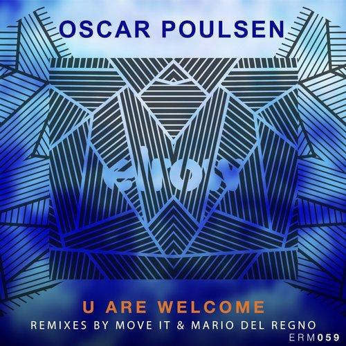 Oscar Poulsen – U Are Welcome EP [ERM059]