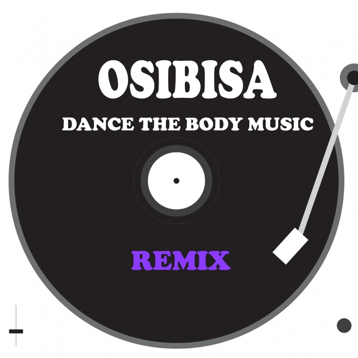 Osibisa - Dance The Body Music (remix) [361459 3233768]