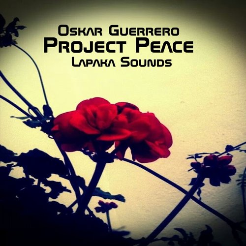 Oskar Guerrero - Project Peace [LPK 0139]