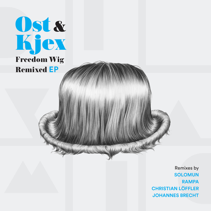 Ost & Kjex – Freedom Wig Remixed EP [DIYNAMIC084]