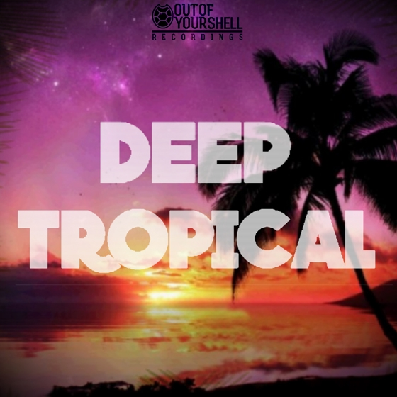 Out Of Your Shell Sounds Deep Tropical WAV MiDi