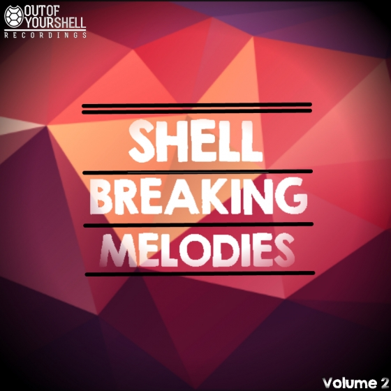 Out Of Your Shell Sounds Shell Breaking Melodies Vol 2 WAV MiDi