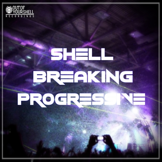 Out Of Your Shell Sounds Shell Breaking Progressive WAV MiDi