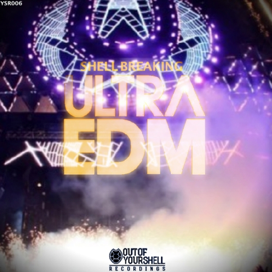 Out Of Your Shell Sounds Shell Breaking Ultra EDM WAV MiDi AiFF