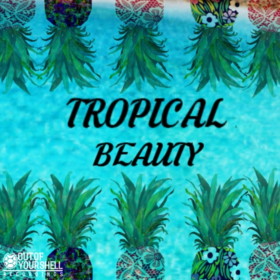 Out Of Your Shell Sounds Tropical Beauty WAV MiDi