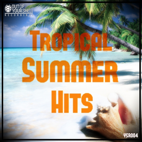 Out Of Your Shell Sounds Tropical Summer Hits WAV MiDi