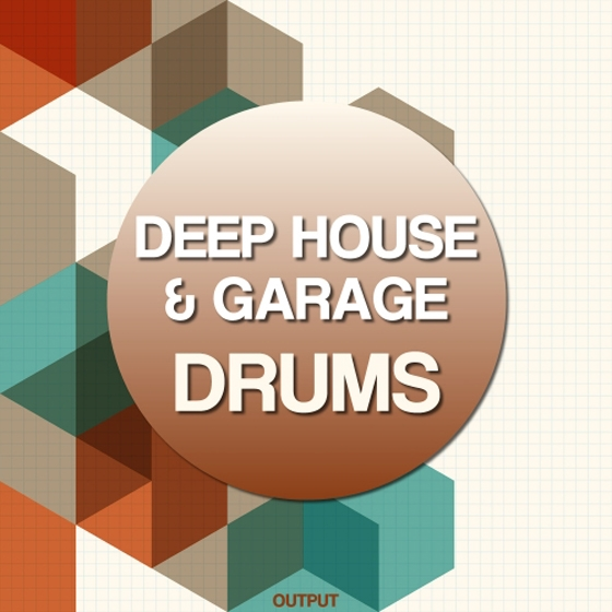 Output Deep House and Garage Drums WAV