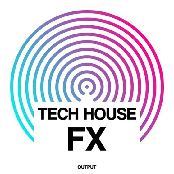 Output Tech House Fx WAV