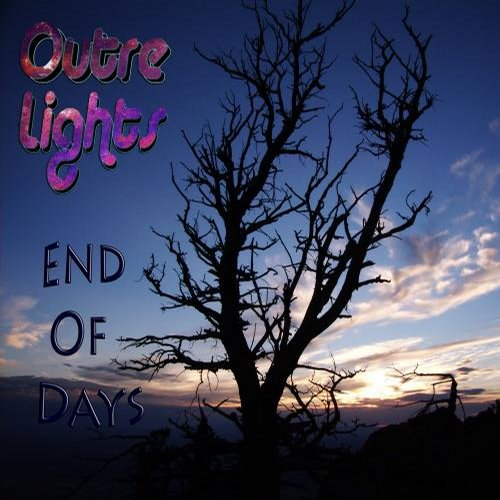 Outre Lights - End Of Days [811868 765426]