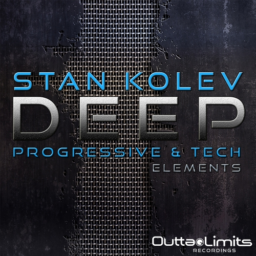 Outta Limits Stan Kolev Deep Progressive and Tech Elements