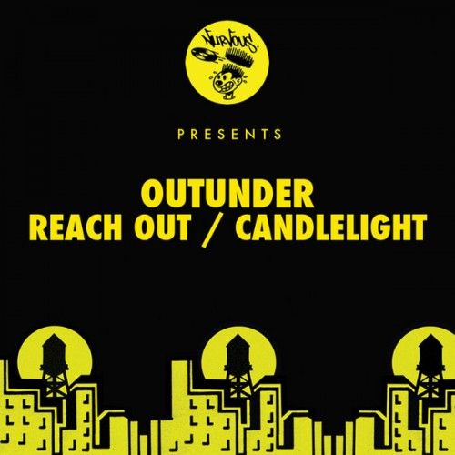 Outunder – Reach Out / Candlelight [NUR23818]