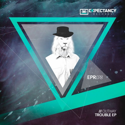 Outway - Troubles EP [EPR078]